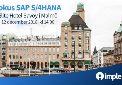 Fokus SAP S 4HANA 12 Dec Malmo